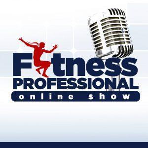 Fitness Professional Online Radio Show