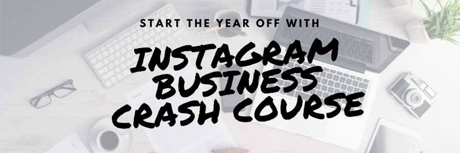 Instagram Business Crash Course