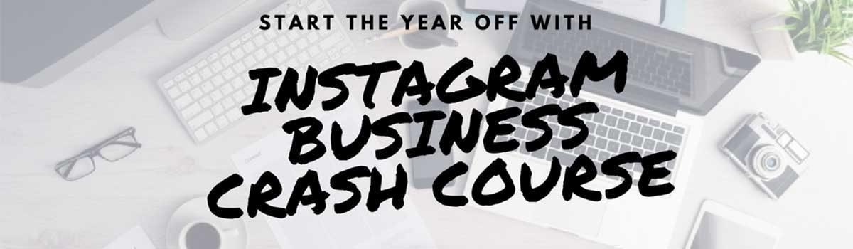 Instagram Business Crash Course