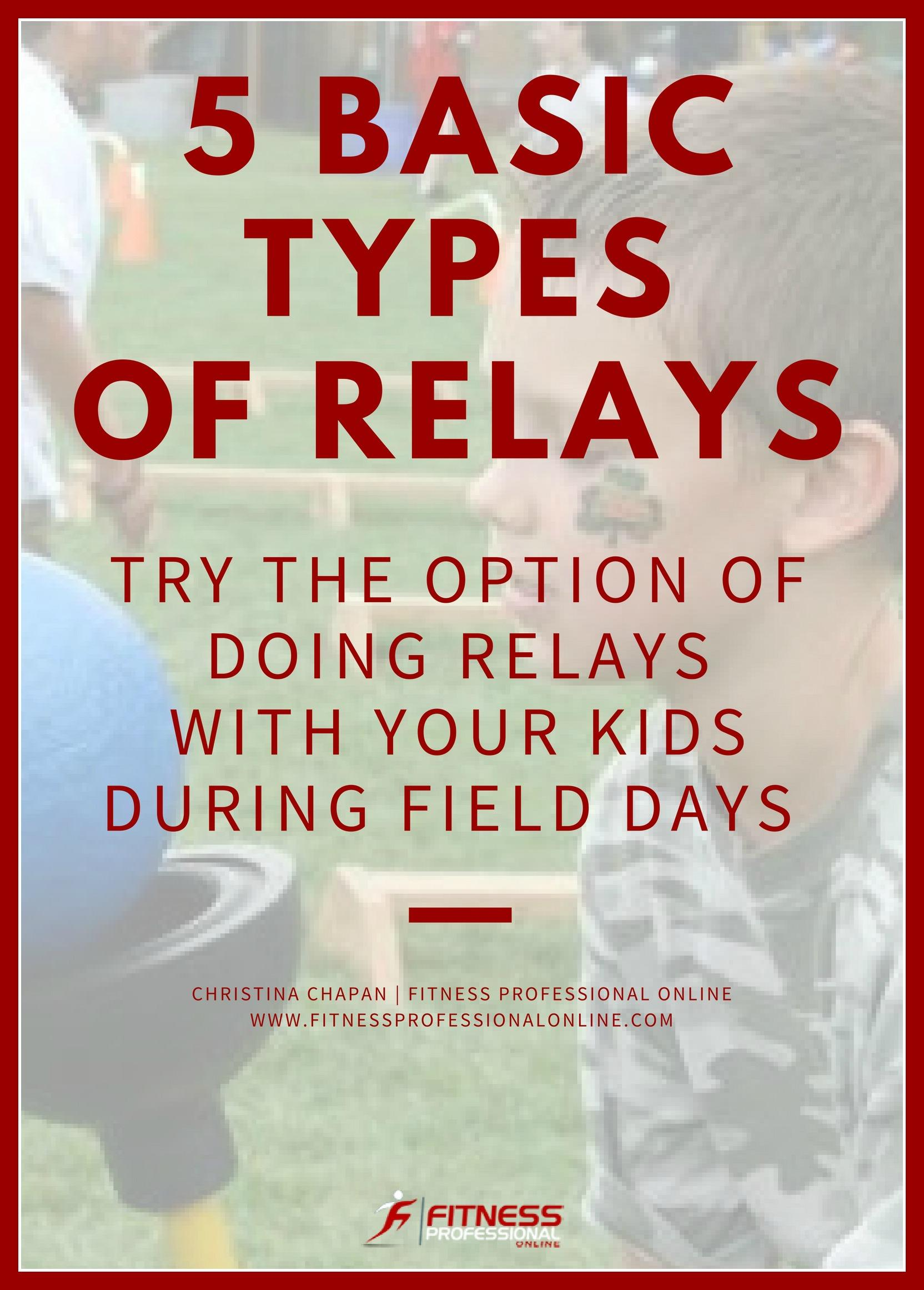 Try the option of doing relays with your kids during field days. They are a great finale to your fitness training sessions.