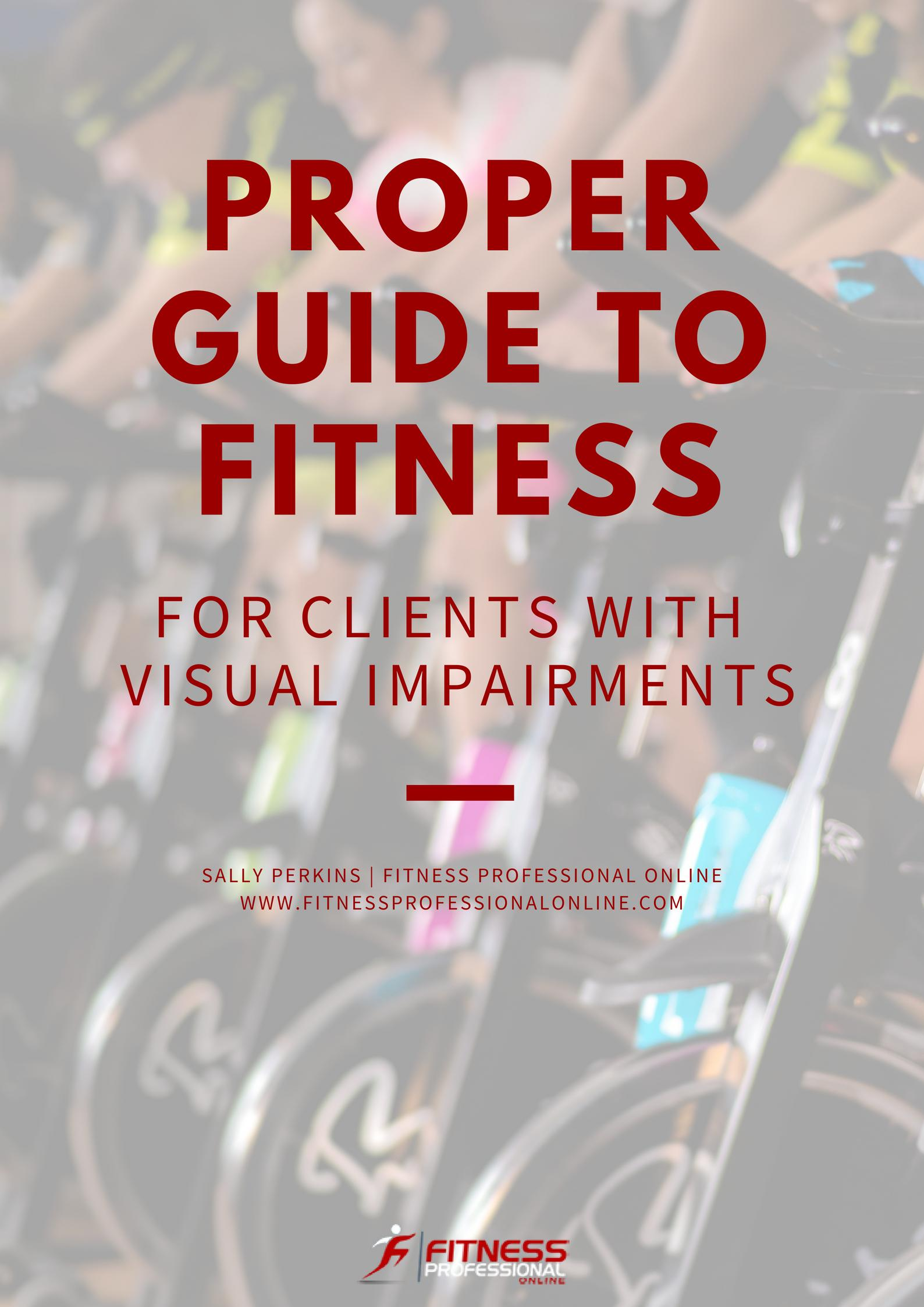 Here are several techniques physical trainers can follow for proper fitness and use of equipment for clients with visual impairments.