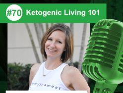 Ketogenic Living 101 – Kate Jaramillo