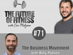 The Business Movement – Billy Polson of Diakadi Fitness