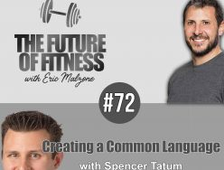 Creating a Common Language – Spencer Tatum