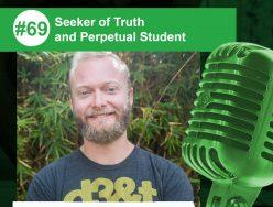 Seeker of Truth and Perpetual Student – Mike Bledsoe