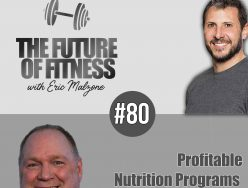 Profitable Nutrition Programs – Rick Streb