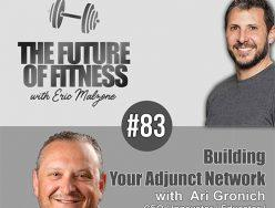 Building Your Adjunct Network – Ari Gronich