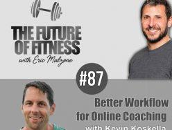 Better Workflow for Online Coaching – Kevin Koskella