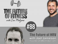 The Future of HRV – Joel Jamieson