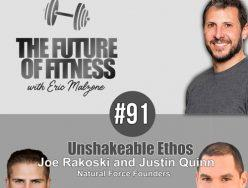 Unshakeable Ethos – Joe Rakoski and Justin Quinn