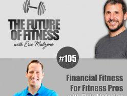 Financial Fitness For Fitness Pros – Billy Hofacker