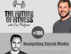 Navigating Social Media – Dean Somerset
