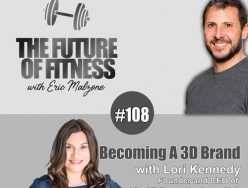 Becoming A 3D Brand – Lori Kennedy
