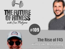 The Rise of F45 – Luke Armstrong