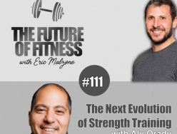 The Next Evolution of Strength Training – Aly Orady