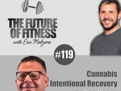Cannabis & Intentional Recovery – Don Moxley