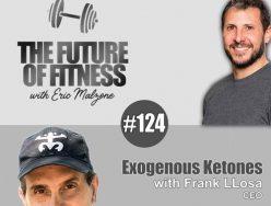 Exogenous Ketones – Frank LLosa