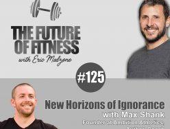 New Horizons of Ignorance – Max Shank
