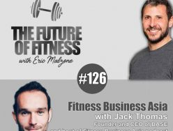 Fitness Business Asia – Jack Thomas