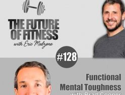 Functional Mental Toughness – Brad Cooper