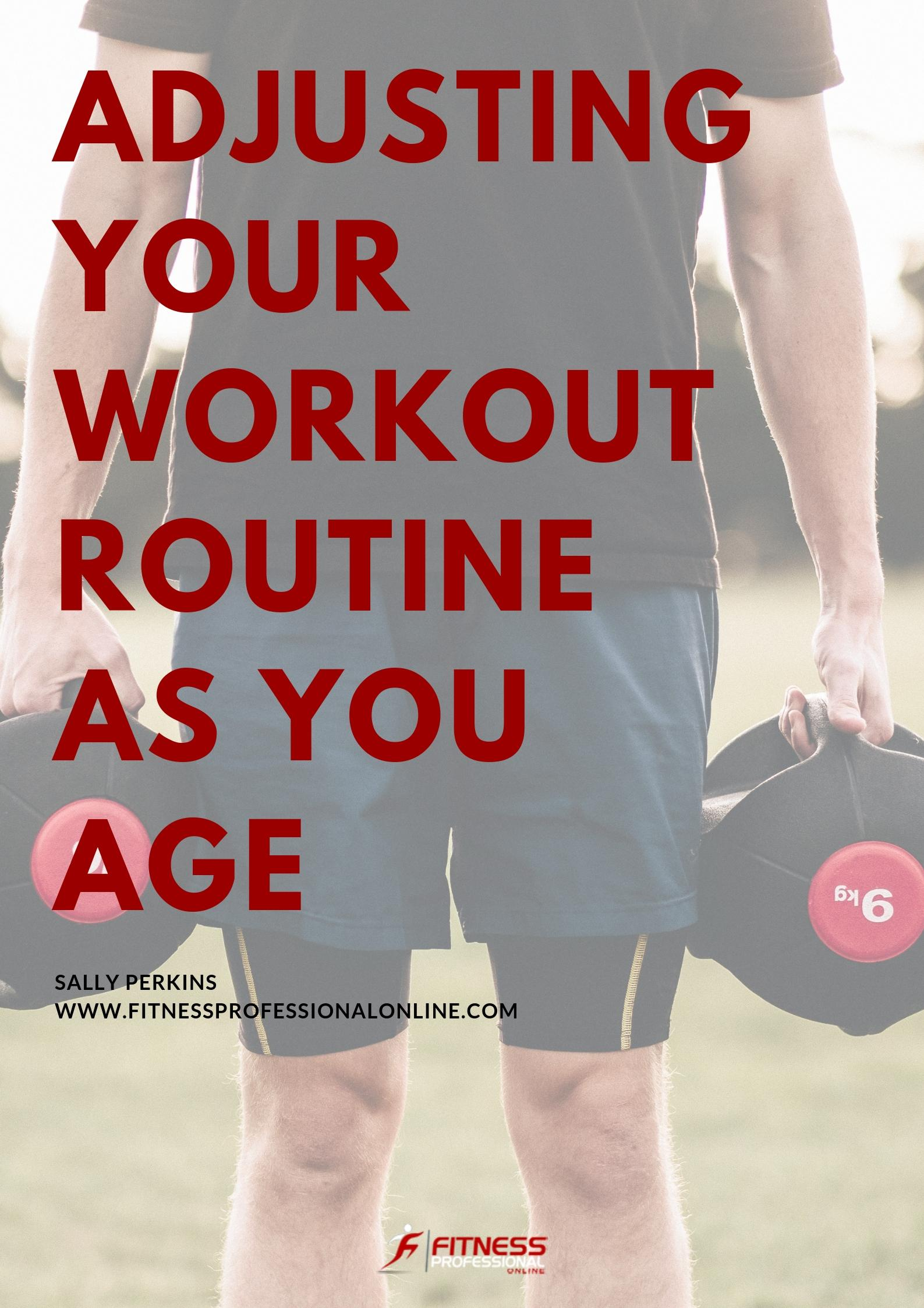 A guide on how you can tweak your workout plan as you age.