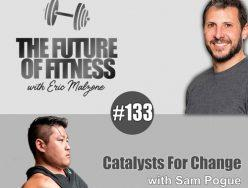 Catalysts For Change – Sam Pogue