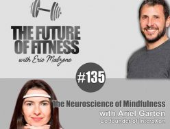 The Neuroscience of Mindfulness – Ariel Garten