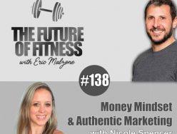 Money Mindset & Authentic Marketing – Nicole Spencer