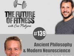 Ancient Philosophy & Modern Neuroscience – Nate Klemp