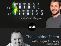 The Limiting Factor – Fergus Connolly