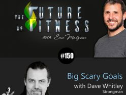 Big Scary Goals – Dave Whitley