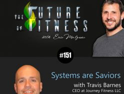 Systems are Saviors – Travis Barnes