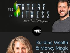 Building Wealth & Money Magic – Krisstina Wise