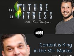 Content is King in the 50+ Market – Jay Croft